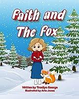 Faith and the Fox
