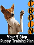 Your 5 Step Puppy Training Plan