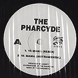 Pharcyde, The - Ya Mama (Remix) / I'm That Type Of Nigga (12