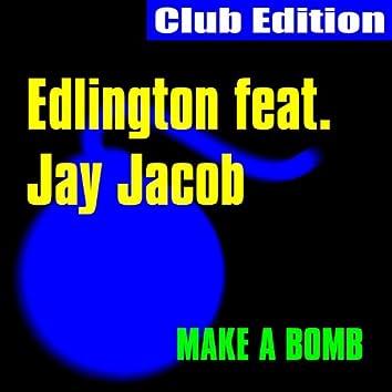 Make a Bomb (Club Edition)