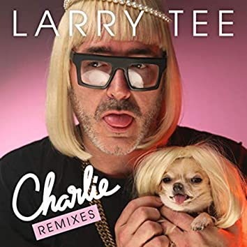 Charlie! (feat. Charlie Le Mindu) (Remixes)