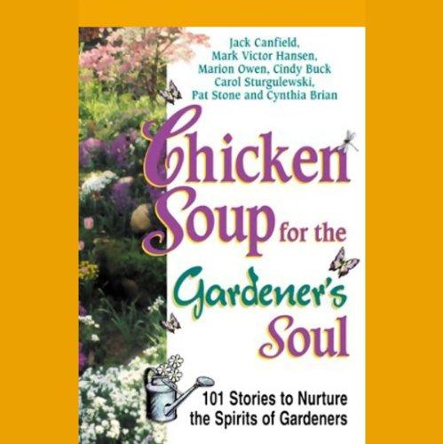 Chicken Soup for the Gardener's Soul audiobook cover art