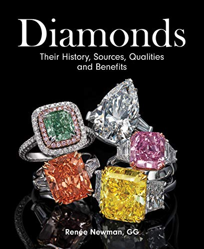 Compare Textbook Prices for Diamonds: Their History, Sources, Qualities and Benefits  ISBN 9780228103318 by Newman, Renee