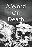 A Word On Death (The Collected Works of Saint Ignatius Brianchaninov)