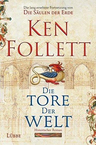 Die Tore der Welt von Ken Follett (2008) Gebundene Ausgabe