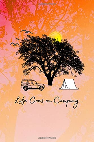 Life Goes on Camping..: To Do List Journal Log For Camping Trips & Adventures