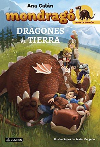 Mondragó. Dragones de tierra: Crías de Dragón 1