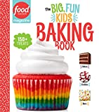 Food Network Magazine The Big, Fun Kids Baking Book: 150+ Recipes for Young Bakers (English Edition)