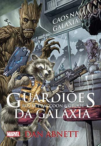 Guardiões da Galáxia - Roccket Raccoon e Groot: caos na galáxia