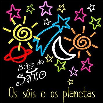 Os Sóis e Os Planetas