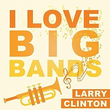 I Love Big Bands
