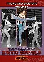 Swing Aerials: Tricks And Airsteps Volume 1
