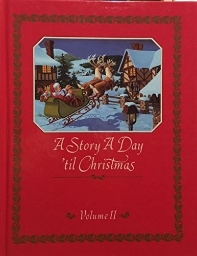 A Story a Day 'Til Christmas (Volume II)