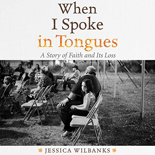 When I Spoke in Tongues audiobook cover art