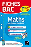 Fiches bac Maths Tle S (spécifique & spécialité) Fiches de révision Terminale S