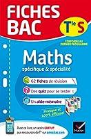 Fiches Bac: Maths Tle S (Specifique et specialite)