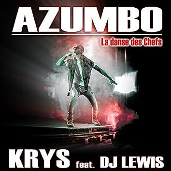 Azumbo (feat. DJ Lewis) [La danse des chefs]