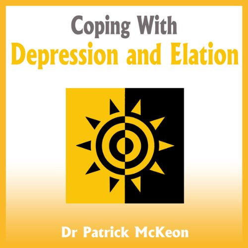 Coping with Depression and Elation audiobook cover art