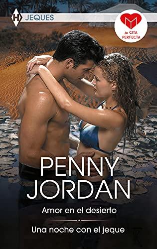 Amor en el desierto – Una noche con el jeque de Penny Jordan