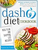 DASH Diet Cookbook: 300 Quick And Healthy Low Sodium Recipes To Help Blood Pressure, Help Your...