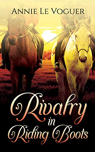 Rivalry in Riding Boots (Wingfield Equestrian Book 1) (English Edition)