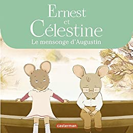 Amazon Com Ernest Et Celestine Le Mensonge D Augustin French Edition Ebook Vincent Gabrielle Kindle Store