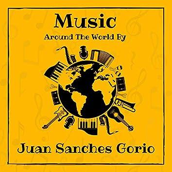 Music Around the World by Juan Sanchez Gorio