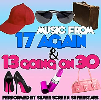 Music from 17 Again & 13 Going on 30