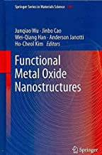 [(Functional Metal Oxide Nanostructures)] [Edited by Junqiao Wu ] published on (October, 2011)