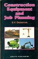 Construction Equipment and Job Planning