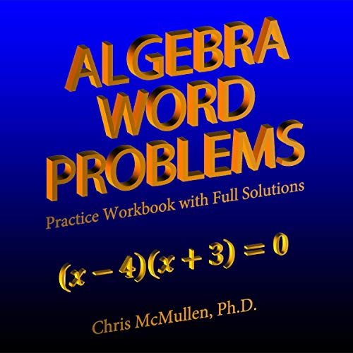 Algebra Word Problems: Practice Workbook with Full Solutions Titelbild