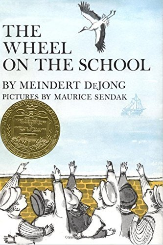 Wheel on the School, The by Meindert DeJong (1954-10-20)