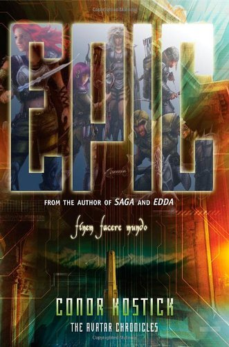 By Conor Kostick Epic (Avatar Chronicles) [Paperback]
