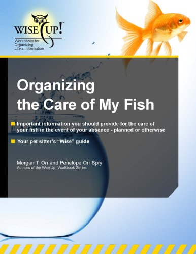 Organizing the Care of My Fish (WiseUp Workbooks) (English Edition)