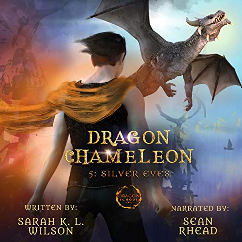 Dragon Chameleon: Silver Eyes cover art