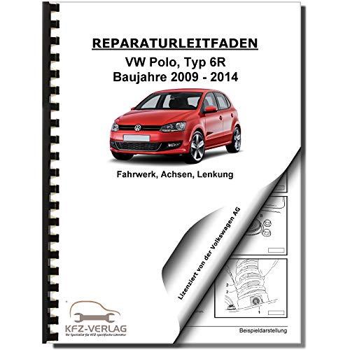 VW Polo 5 Typ 6R 2009-2014 Fahrwerk Achsen Lenkung Reparaturanleitung