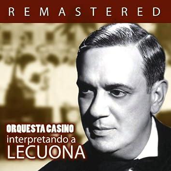 Interpretando a Lecuona (Remastered)