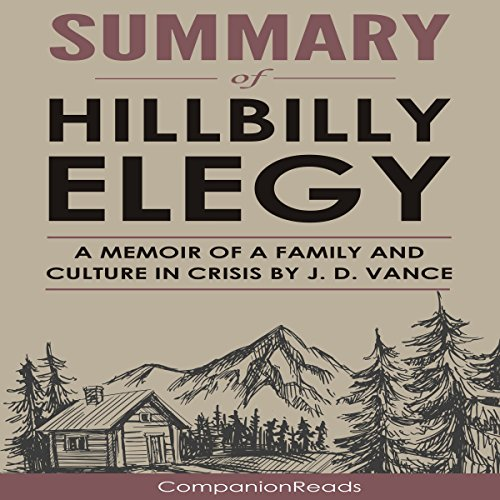 Summary of Hillbilly Elegy: A Memoir of a Family and Culture in Crisis audiobook cover art
