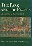 The Park and the People: History of Central Park