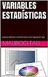 VARIABLES ESTADÍSTICAS: COLECCIÓN RESÚMENES UNIVERSITARIOS Nº 308
