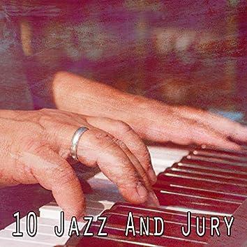 10 Jazz and Jury
