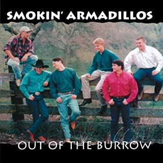 Out Of The Burrow by Smokin' Armadillos (1995-08-15)