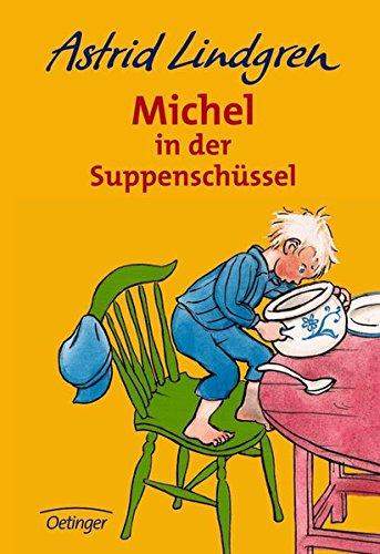 Michel in der Suppenschüssel (Michel aus Lönneberga)