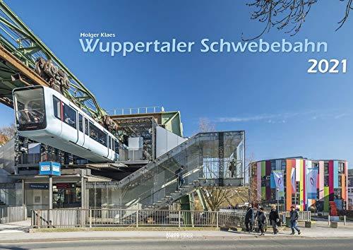 Wuppertaler Schwebebahn 2021 Bildkalender A3 Spiralbindung