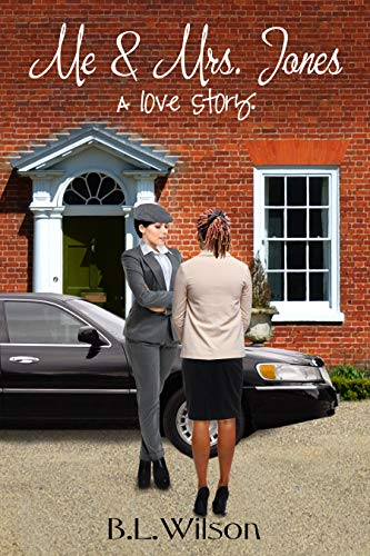 Book: Me and Mrs. Jones - a love story (Songbook Book 2) by B.L. Wilson