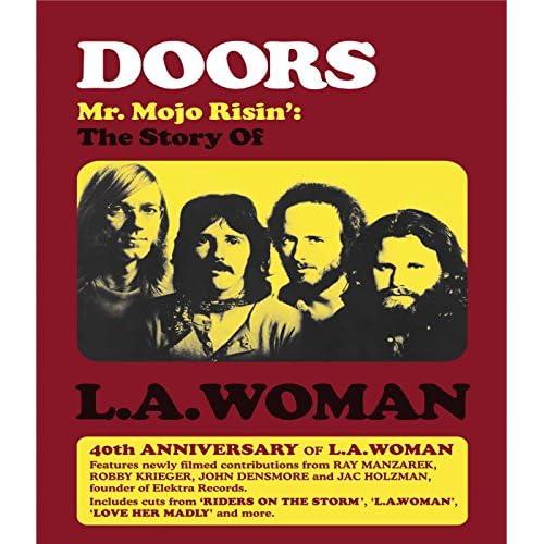 Doors Mr. Mojo Risin': The story of L.A. Woman
