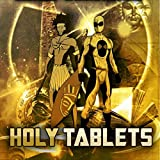 Holy Tablets [Explicit]