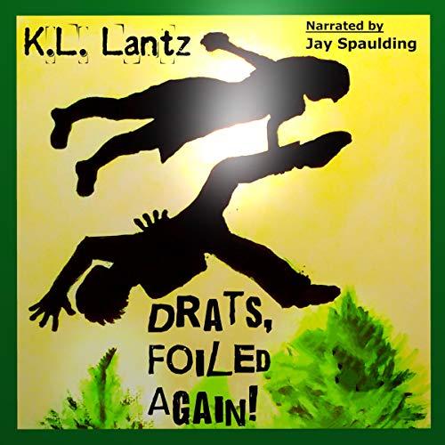Drats, Foiled Again! audiobook cover art