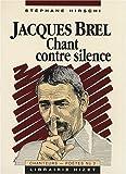 Jacques Brel, chant contre silence