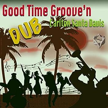 Good Time Groove'n (Dub)